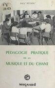 Pédagogie pratique de la musique et du chant