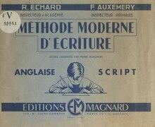 Méthode moderne d'écriture : anglaise script