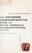 """La réforme administrative dans la """"Revue générale d'administration"""""""