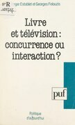 Livre et télévision : concurrence ou interaction ?