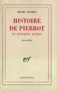 Histoire de Pierrot et quelques autres