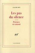 Les pas du silence / Poèmes en amont