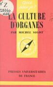 La culture d'organes