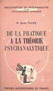 De la pratique à la théorie psychanalytique