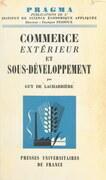 Commerce extérieur et sous-développement