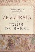 Ziggurats et Tour de Babel