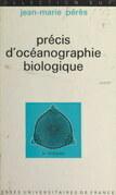 Précis d'océanographie biologique