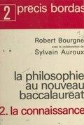 La philosophie au nouveau Baccalauréat (2) : La connaissance
