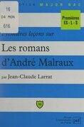 Premières leçons sur les romans d'André Malraux