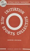 Initiation aux sports collectifs