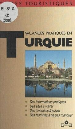 Vacances pratiques en Turquie