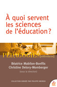 A quoi servent les sciences de l'éducation?