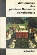 Dictionnaire des peintres flamands et hollandais