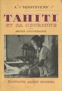 Tahiti et sa couronne (3). Photos d'illustration, avec préface et commentaires