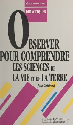 Observer pour comprendre les sciences de la vie et de la terre