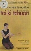Relaxation, sérénité, équilibre : sur les traces du tai ki tchuan