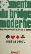 Mémento du bridge moderne