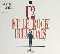 U2 et le rock irlandais