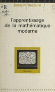 L'apprentissage de la mathématique moderne