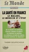 La santé en France : le médecin, le malade et l'État