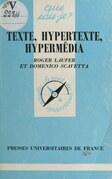 Texte, hypertexte, hypermédia