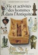Vie et activités des hommes dans l'Antiquité
