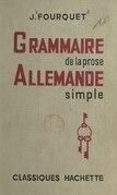 Grammaire de la prose allemande simple
