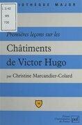 Premières leçons sur Les Châtiments, de Victor Hugo
