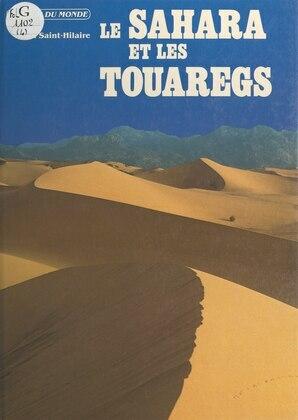 Le Sahara et les Touaregs
