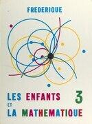 Les enfants et la mathématique (3)