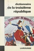 Dictionnaire de la IIIe République