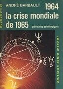 1964 et la crise mondiale de 1965