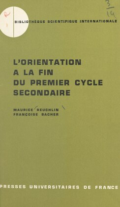 L'orientation à la fin du premier cycle secondaire