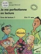 Je me perfectionne en lecture