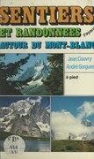 Sentiers et randonnées autour du Mont-Blanc
