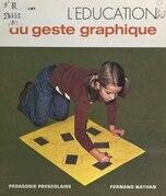 L'éducation du geste graphique