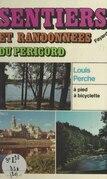 Sentiers et randonnées du Périgord