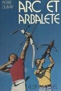 Arc et arbalète