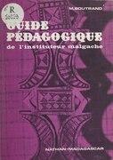 Guide pédagogique de l'instituteur malgache
