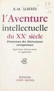 L'aventure intellectuelle du XXe siècle
