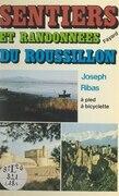 Sentiers et randonnées du Roussillon