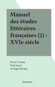 Manuel des études littéraires françaises (2) : XVIe siècle