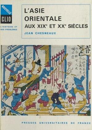 L'Asie orientale aux XIXe et XXe siècles