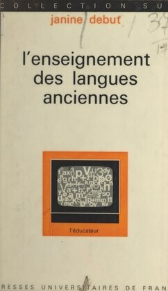 L'enseignement des langues anciennes