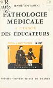 Pathologie médicale à l'usage des éducateurs