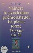 Vaincre le syndrome prémenstruel