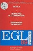 Actes des États généraux des langues (4). Technologies de la communication