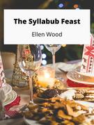 The Syllabub Feast