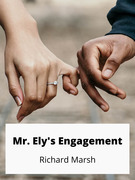 Mr. Ely's Engagement
