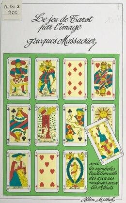 Le jeu de tarot par l'image